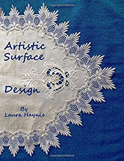 Artistic Surface Design: In and On Fabrics