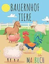 Bauernhof Tiere Malbuch: Ausmalbuch für Kinder ab 3 Jahre | Schöne Ausmalbilder verschiedener Tiere, wie Pferde, Kühe, Sch...