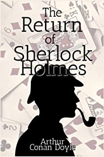 The Return of Sherlock Holmes: With Classic Illustrations (Annotated)