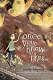 Once You Know This - Emily Blejwas