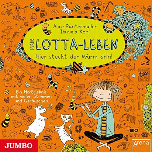 Mein Lotta-Leben: Hier steckt der Wurm drin! Titelbild