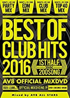 BEST OF CLUB HITS 2016 -1st half- AV8 OFFICIAL MIXDVD
