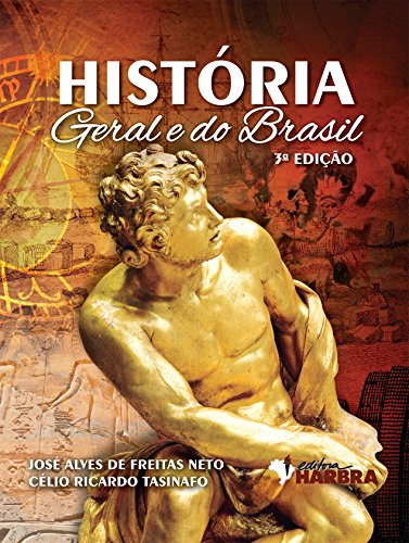 História Geral e do Brasil - Volume Único