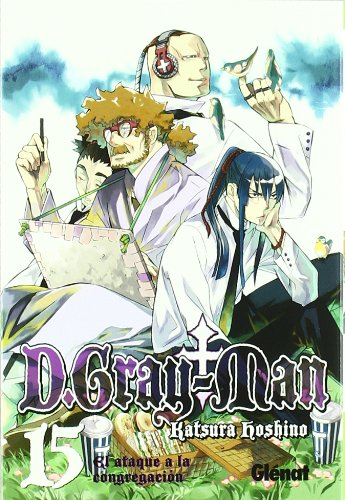 D. Gray-Man 15: El ataque a la congregacion/ The Attack to the Congregation