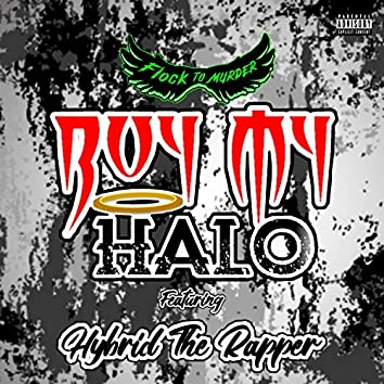 Buy My Halo (feat. Hybrid The Rapper)