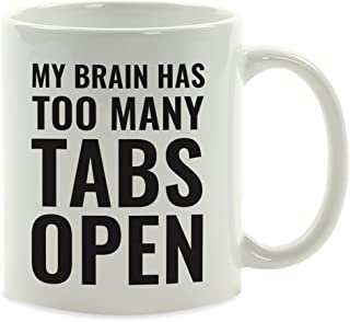 Best my brain has too many tabs open Reviews