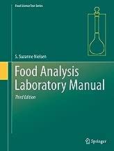Food Analysis Laboratory Manual (Food Science Text Series)