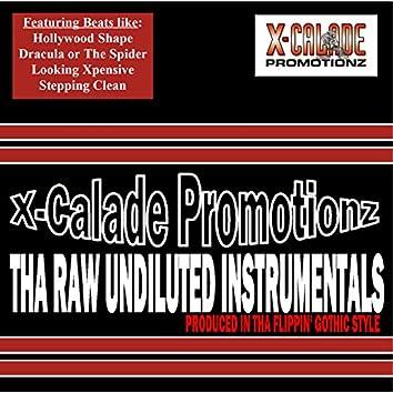 Tha Raw Undiluted Instrumentals