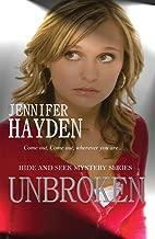 Unbroken: Hide and Seek Mystery Series