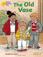 The Old Vase (Oxford Reading Tree: Robins: Pack 1)