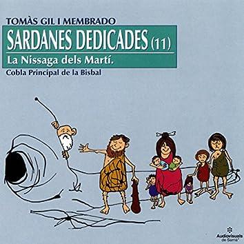 Sardanes Dedicades (11). La Nissaga dels Martí