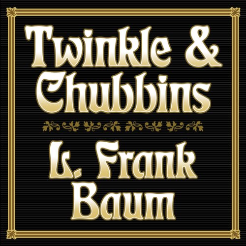 Twinkle and Chubbins audiobook cover art