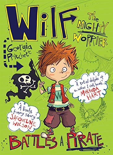 Wilf the Mighty Worrier Battles a Pirate: Book 2 (English Edition)