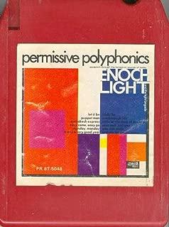 ENOCH LIGHT & THE LIGHT BRIGADE: Permissive Polyphonics Quad 8 Track Tape