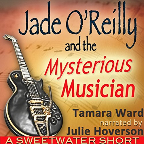 Jade O'Reilly and the Mysterious Musician audiobook cover art