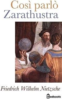 Così parlò Zarathustra (English Edition)