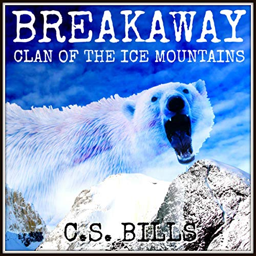 Breakaway: Clan of the Ice Mountains Titelbild