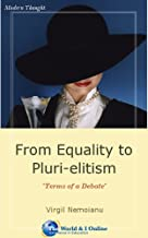 From Equality to Pluri-elitism: Terms of a Debate (English Edition)