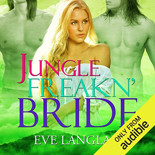 Jungle Freakn' Bride audiobook cover art