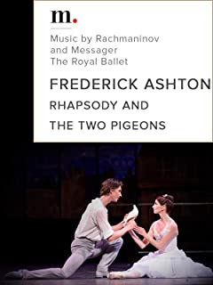 Rhapsody and The Two Pigeons, Frederick Ashton - Music by Rachmaninov and Messager - The Royal Ballet - Covent Garden, London