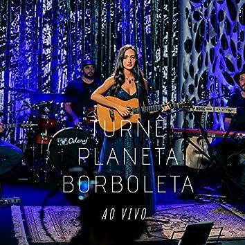 Turnê Planeta Borboleta - Ao Vivo