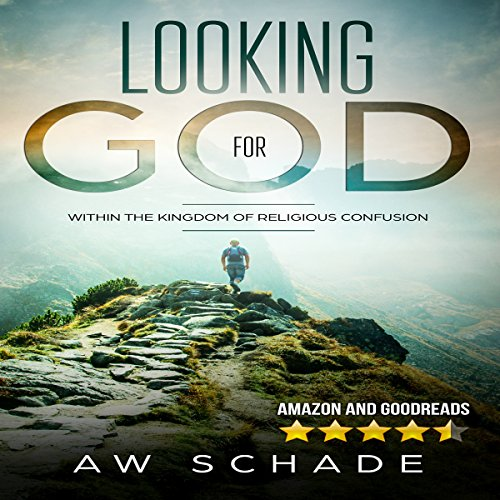 Looking for God within the Kingdom of Religious Confusion audiobook cover art