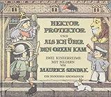 Hektor Protektor und Als ich über den Ozean kam. Zwei Kinderreime mit Bildern (= Ein Diogenes Kinderbuch)