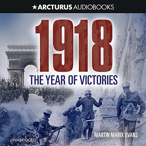 1918: The Year of Victories audiobook cover art