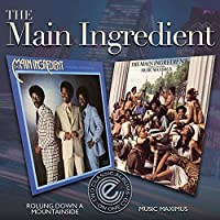 Rolling Down the Mountainside/Music Maximus by Main Ingredient