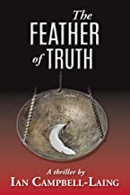The Feather Of Truth: The Detective Ghazini Series
