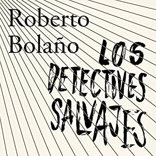 Couverture de Los detectives salvajes [The Wild Detectives]