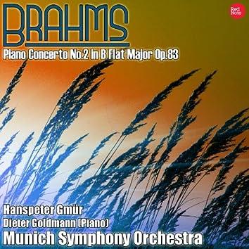 Brahms: Piano Concerto No.2 in B Flat Major Op.83