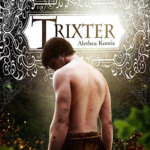 Trixter                   By:                                                                                                                                 Alethea Kontis                               Narrated by:                                                                                                                                 Alastair Cameron                      Length: 3 hrs and 16 mins     27 ratings     Overall 4.4