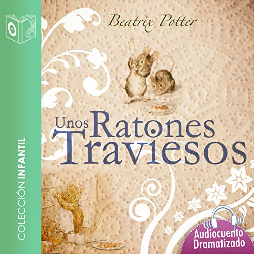 Unos ratones traviesos audiobook cover art