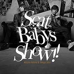 Scat Babys Show!!