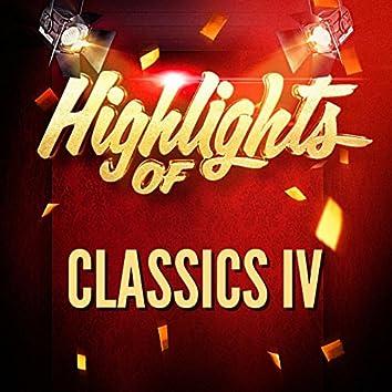 Highlights of Classics IV