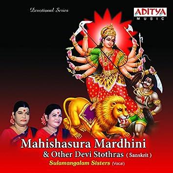 Mahishasura Mardhini & Other Devi Stothras