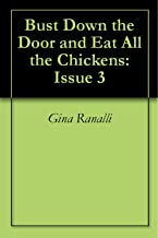 Bust Down the Door and Eat All the Chickens: Issue 3