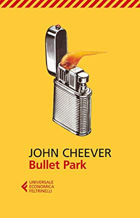 Bullet Park (Universale economica Vol. 2358)