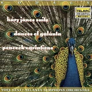 Kodály: Háry János Suite; Dances of Galánta; Peacock Variations