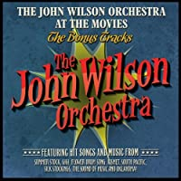The John Wilson Orchestra at the Movies - The Bonus Tracks by John Wilson Orchestra (2013-11-05)