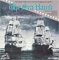 Sea Hawk: Classic Film Scores of Eric Korngold