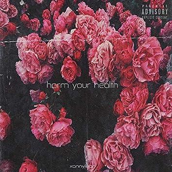 Harm Your Health