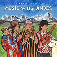 Music of the Andes by Putumayo Presents (2014-05-03)