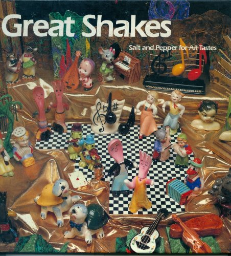 Download Great Shakes: Salt and Pepper for All Tastes (Recollectibles) 0896596087