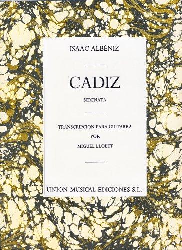 ALBENIZ - Cadiz Op.47 nº 4 para Guitarra (Llobet)