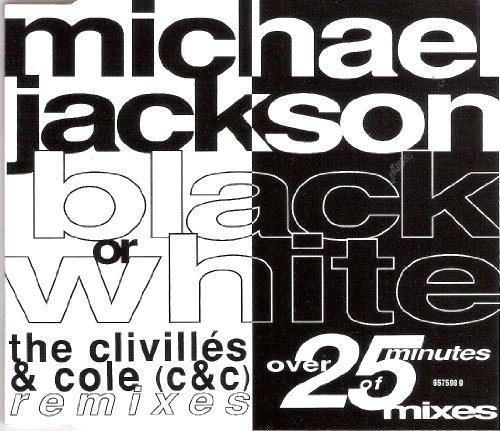 Black or white (ClivillÚs & Cole Remixes, 1991/92)
