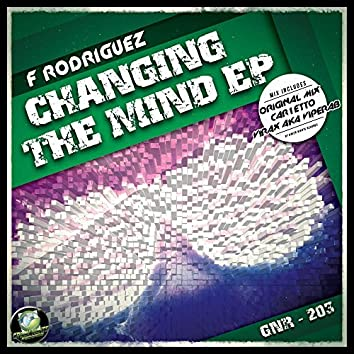 Changing The Mind EP