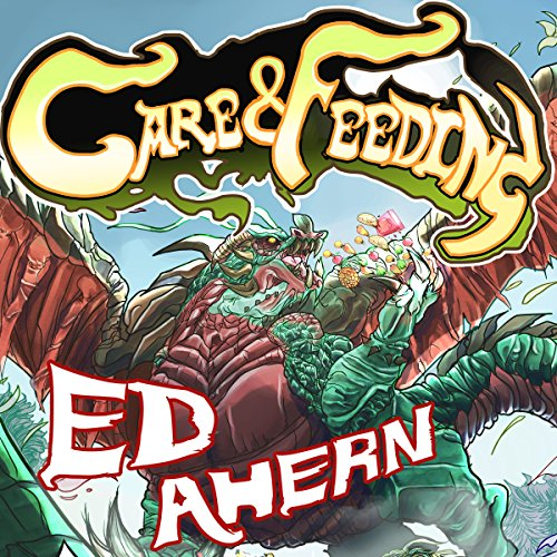 Care and Feeding Audiobook By Ed Ahern cover art