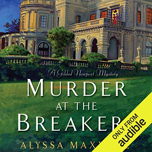 Murder at the Breakers                   By:                                                                                                                                 Alyssa Maxwell                               Narrated by:                                                                                                                                 Eva Kaminsky                      Length: 9 hrs and 42 mins     115 ratings     Overall 3.9